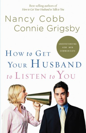 How to Get Your Husband to Listen to You: Understanding How Men Communicate *Scratch & Dent*