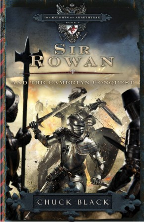 Sir Rowan and the Camerian Conquest (The Knights of Arrethtrae)