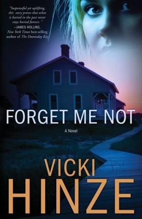 Forget Me Not: A Novel (Crossroads Crisis Center: Book One)