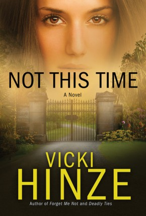 Not This Time: A Novel (Crossroads Crisis Center) *Scratch & Dent*