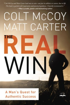 The Real Win: A Man's Quest for Authentic Success *Scratch & Dent*