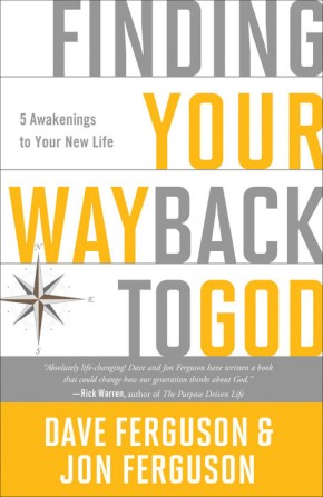 Finding Your Way Back to God: PB Five Awakenings to Your New Life
