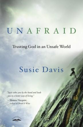 Unafraid: Trusting God in an Unsafe World *Scratch & Dent*