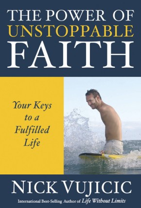 The Power of Unstoppable Faith: Your Keys to a Fulfilled Life (10-PK)