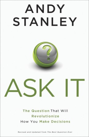Ask It: The Question That Will Revolutionize How You Make Decisions *Scratch & Dent*