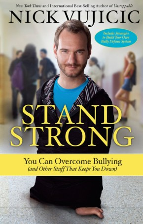 Stand Strong: PB You Can Overcome Bullying (and Other Stuff That Keeps You Down)