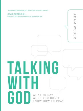Talking with God: What to Say When You Don't Know How to Pray *Scratch & Dent*