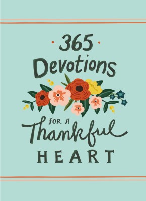 365 Devotions for a Thankful Heart *Scratch & Dent*