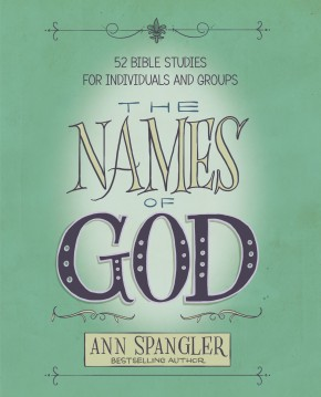 The Names of God: 52 Bible Studies for Individuals and Groups *Scratch & Dent*