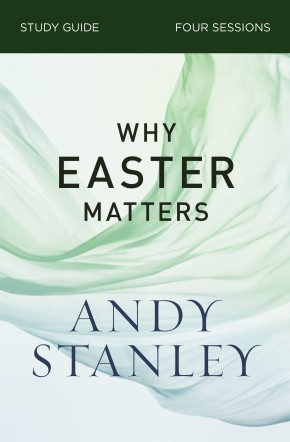 Why Easter Matters Study Guide