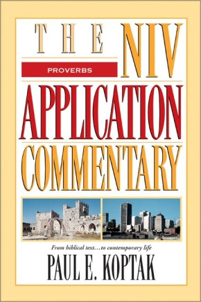 Proverbs (The NIV Application Commentary) *Scratch & Dent*