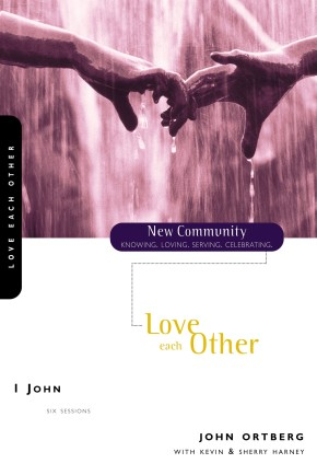 1 John: Love Each Other (New Community Bible Study Series)