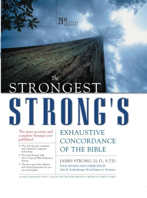 The Strongest Strong's Exhaustive Concordance of the Bible *Scratch & Dent*