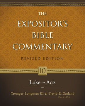 Expositor's Bible Commentary. Volume 10. Luke-Acts. Revised Edition (Expositor's Bible Commentary) *Scratch & Dent*