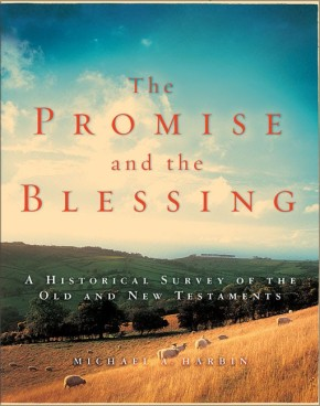 The Promise and the Blessing: A Historical Survey of the Old and New Testaments *Scratch & Dent*