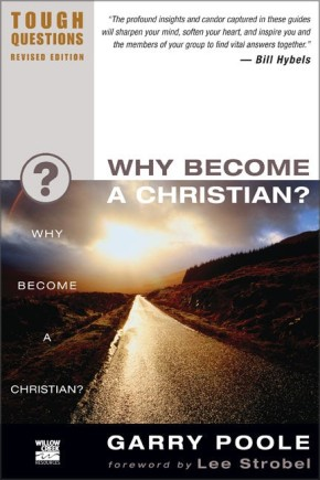 Why Become a Christian? (Tough Questions)