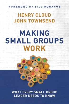 Making Small Groups Work: What Every Small Group Leader Needs to Know *Scratch & Dent*