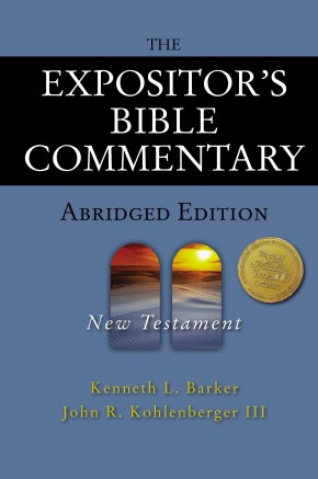 The Expositor's Bible Commentary Abridged Edition: New Testament (Expositor's Bible Commentary) *Scratch & Dent*