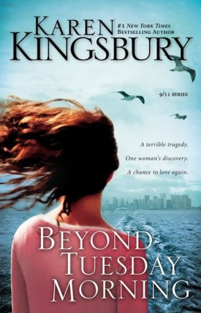 Beyond Tuesday Morning by Karen Kingsbury