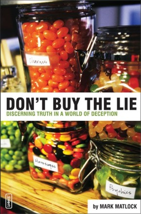 Don't Buy the Lie: Discerning Truth in a World of Deception (invert)