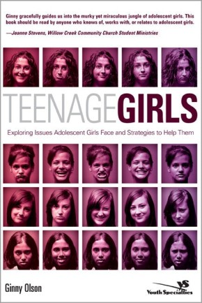 Teenage Girls: Exploring Issues Adolescent Girls Face and Strategies to Help Them (Youth Specialties (Paperback)) *Scratch & Dent*
