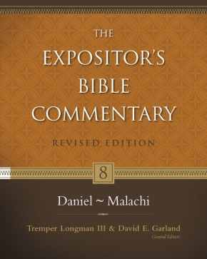 Daniel-Malachi (The Expositor's Bible Commentary)