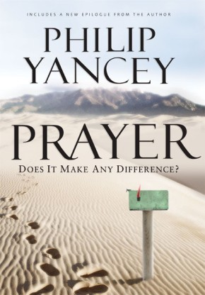 Prayer HB by Philip Yancey