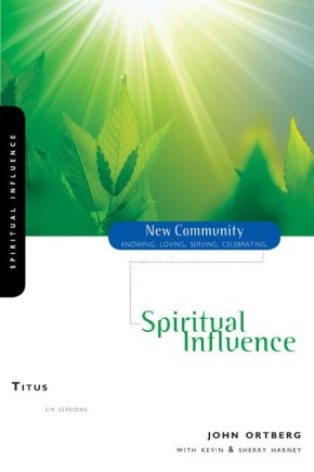 Titus: Spiritual Influence (New Community Bible Study Series)