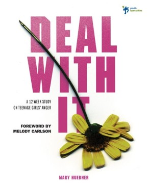 Deal With It: A 12 Week Study on Teenage Girls' Anger (Youth Specialties (Paperback)) *Scratch & Dent*