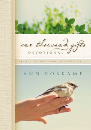 One Thousand Gifts Devotional: Devotional based on the book