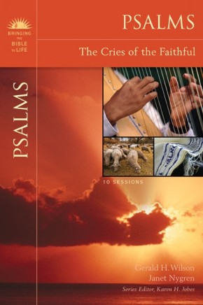 Psalms: The Cries of the Faithful (Bringing the Bible to Life) *Scratch & Dent*