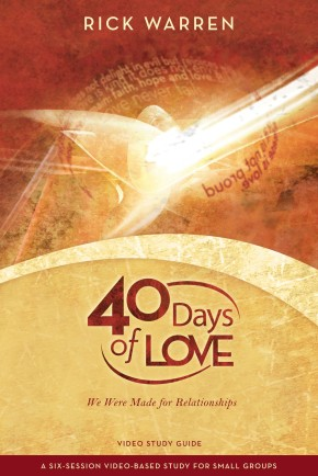 40 Days of Love Study Guide: We Were Made for Relationships *Scratch & Dent*