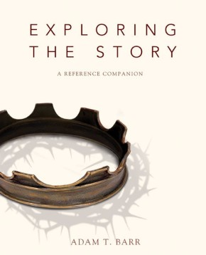 Exploring the Story: A Reference Companion *Scratch & Dent*