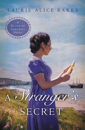 A Stranger's Secret (A Cliffs of Cornwall Novel)