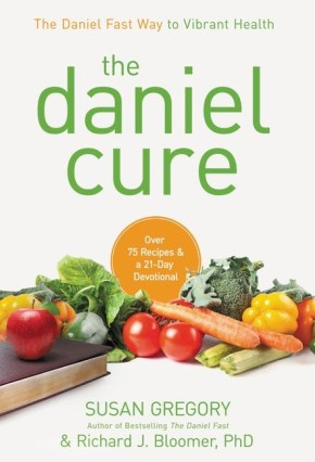 The Daniel Cure: The Daniel Fast Way to Vibrant Health *Scratch & Dent*