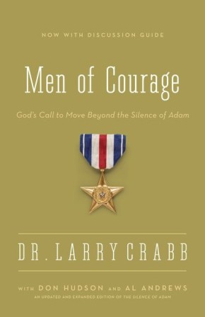 Men of Courage: God's Call to Move Beyond the Silence of Adam