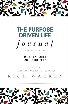 The Purpose Driven Life Journal: What on Earth Am I Here For? *Scratch & Dent*