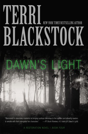 Dawn's Light (4) (A Restoration Novel) *Scratch & Dent*