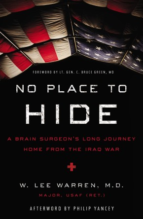No Place to Hide: A Brain Surgeon's Long Journey Home from the Iraq War *Scratch & Dent*
