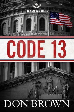 Code 13 (The Navy JAG Series)