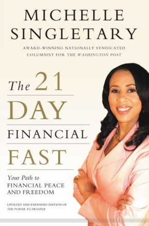 The 21-Day Financial Fast: Your Path to Financial Peace and Freedom *Scratch & Dent*