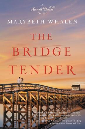 The Bridge Tender (A Sunset Beach Novel) *Scratch & Dent*
