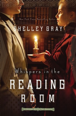 Whispers in the Reading Room (The Chicago World's Fair Mystery Series) *Scratch & Dent*