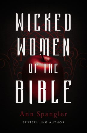 Wicked Women of the Bible *Scratch & Dent*