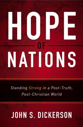 Hope of Nations: Standing Strong in a Post-Truth, Post-Christian World *Scratch & Dent*