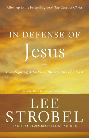 In Defense of Jesus: Investigating Attacks on the Identity of Christ (Case for ... Series)