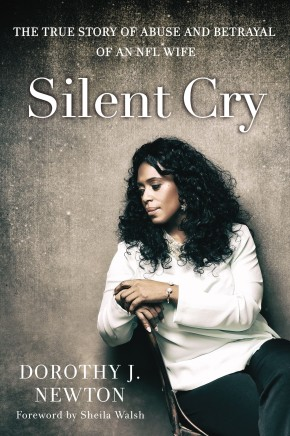 Silent Cry: The True Story of Abuse and Betrayal of an NFL Wife