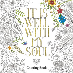 It Is Well with My Soul Coloring Book (Coloring Faith)