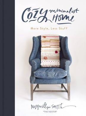 Cozy Minimalist Home: More Style, Less Stuff *Scratch & Dent*