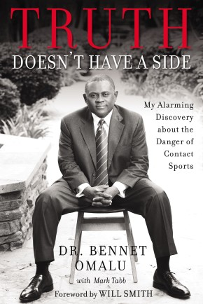 Truth Doesn't Have a Side: My Alarming Discovery about the Danger of Contact Sports